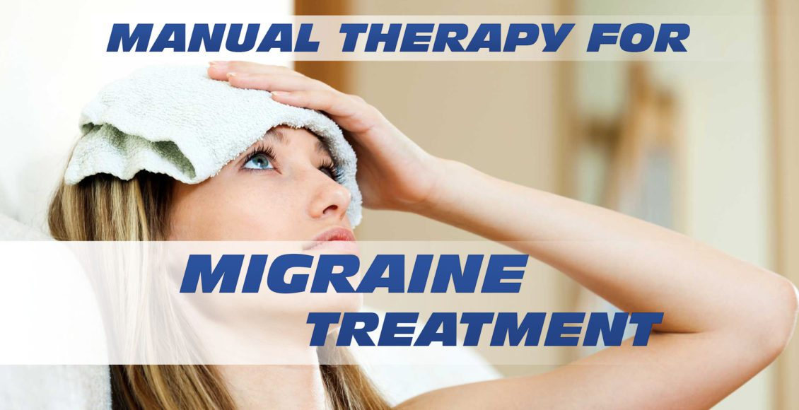 Manual Therapy for Migraine Treatment | El Paso, TX Chiropractor