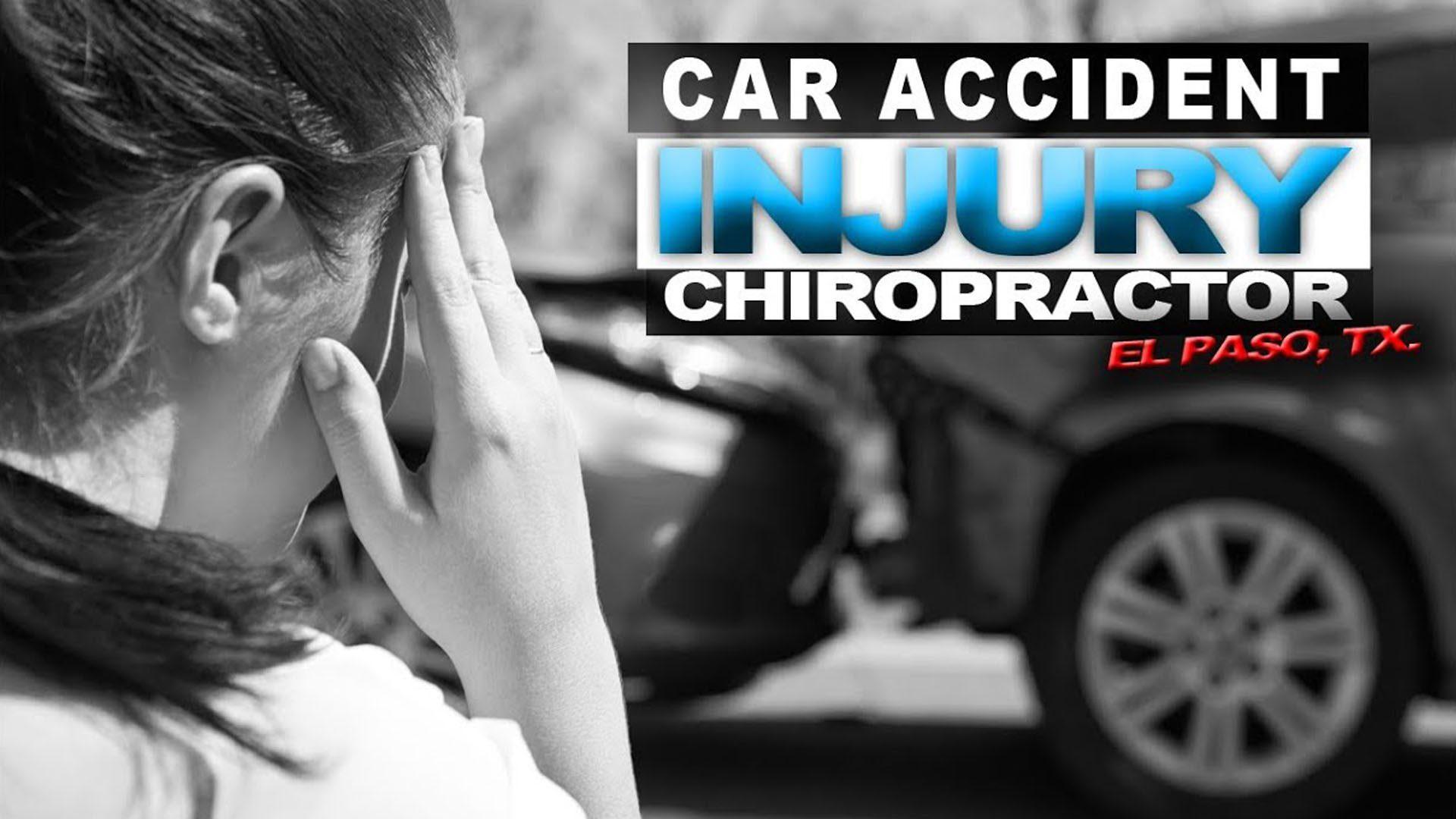 chiropractic help auto accidents el paso tx.