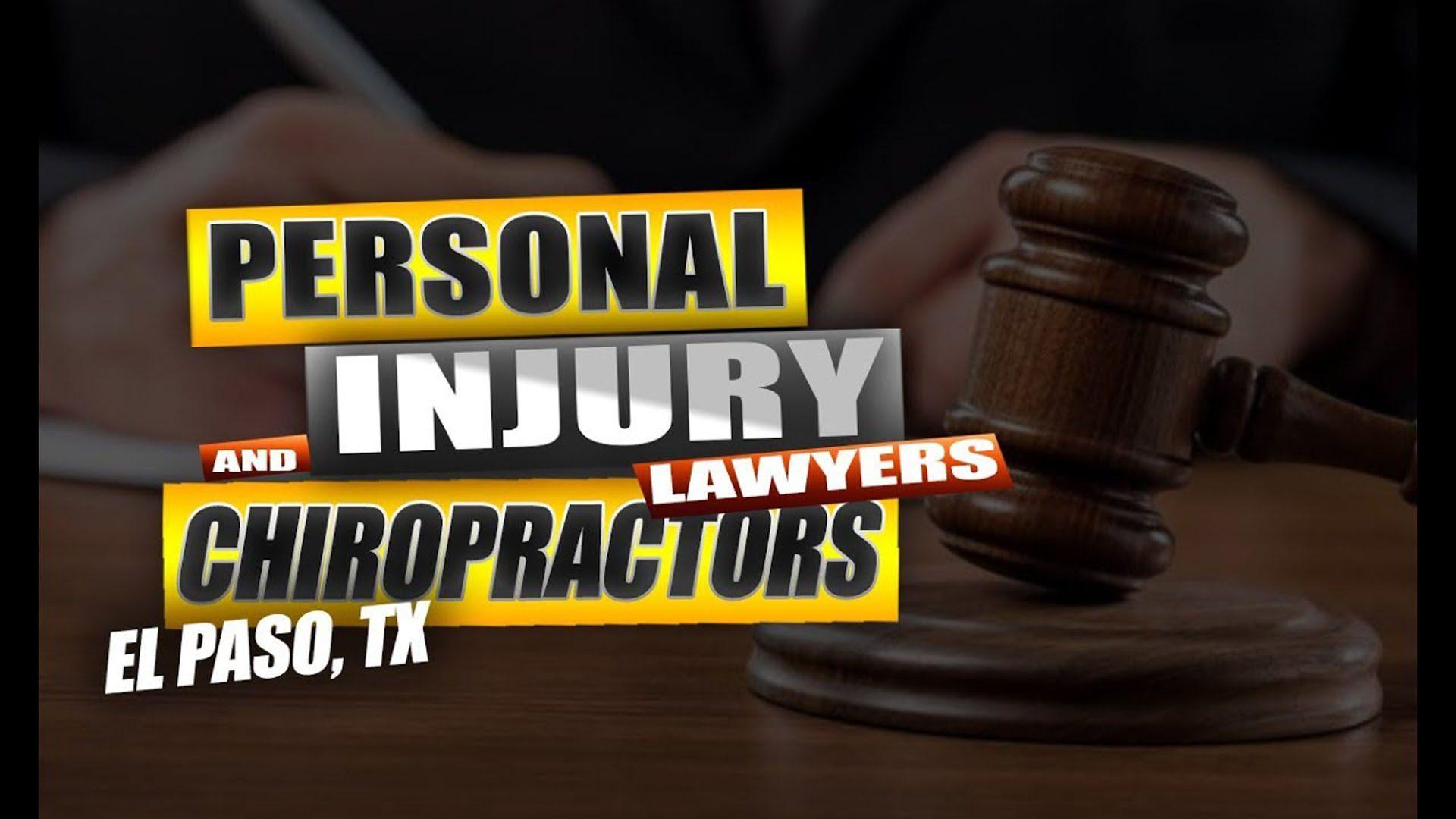 Abogados de lesiones personales y quiroprácticos el paso tx.
