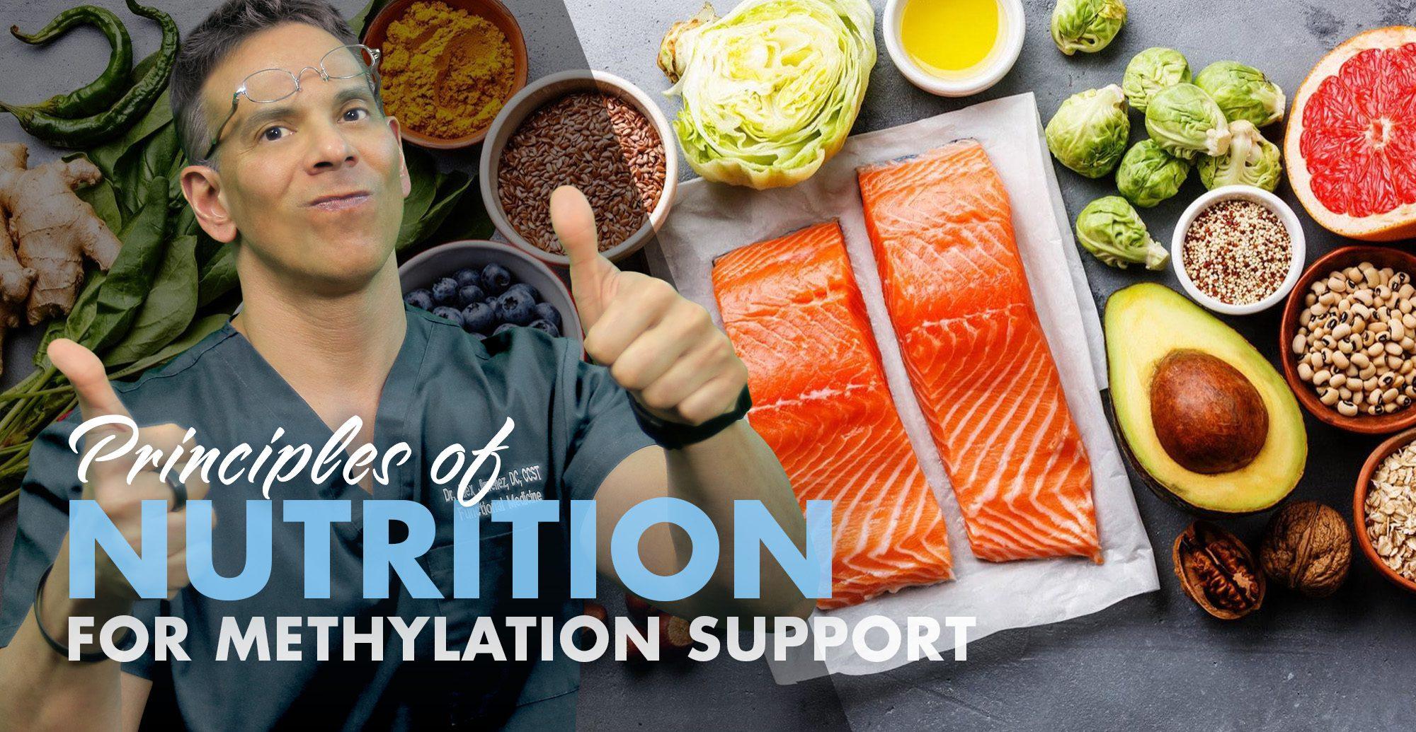 Principles of Nutrition for Methylation Support | El Paso, TX Chiropractor