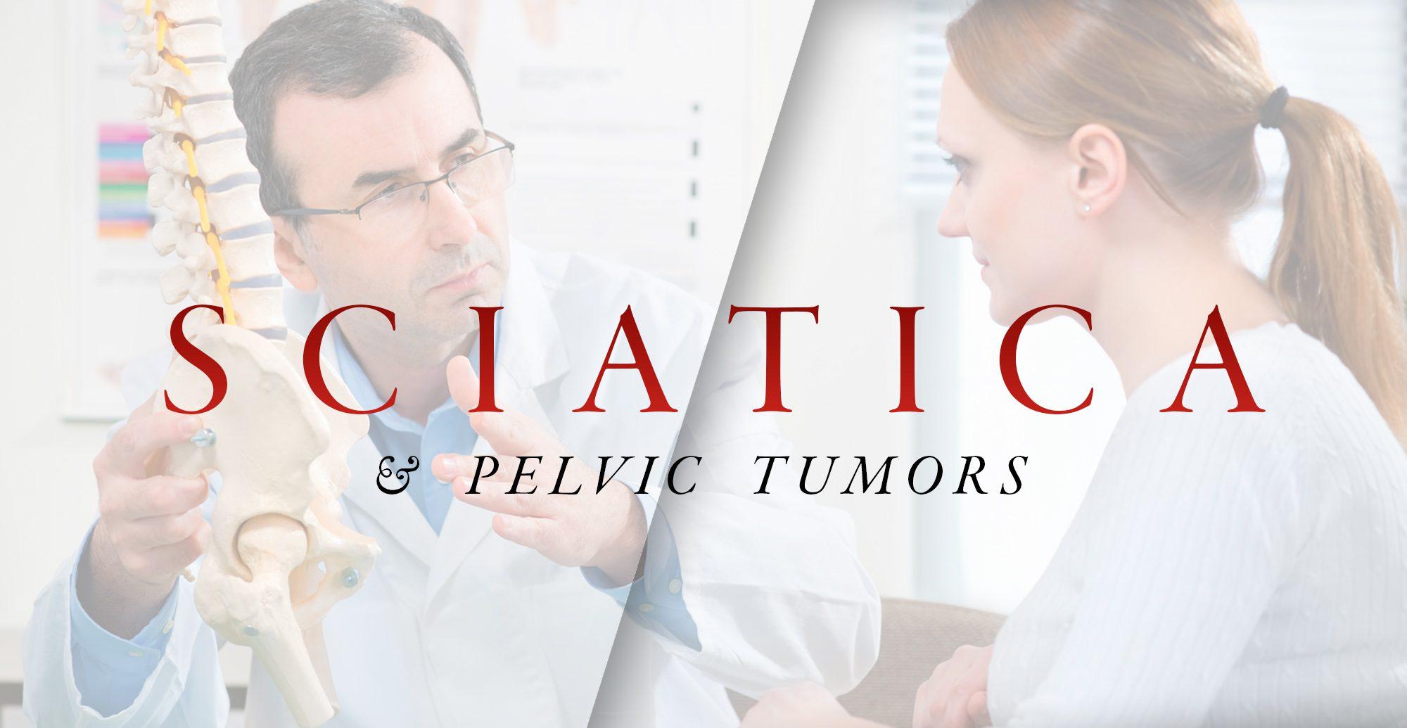 Tumores pélvicos y ciática | El Paso, TX Quiropráctico