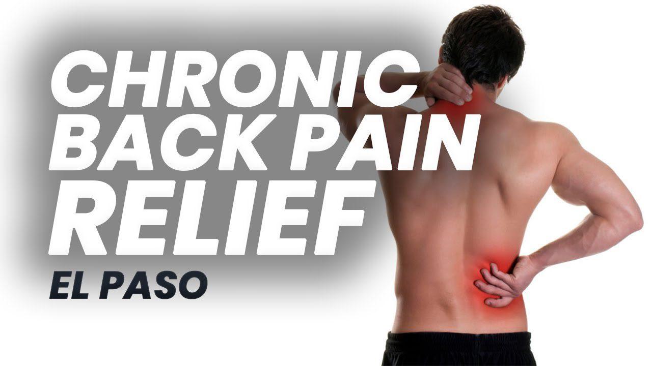 11860 Vista Del Sol Ste. 128 Chronic *BACK PAIN* Therapy   El Paso, Tx (2019)