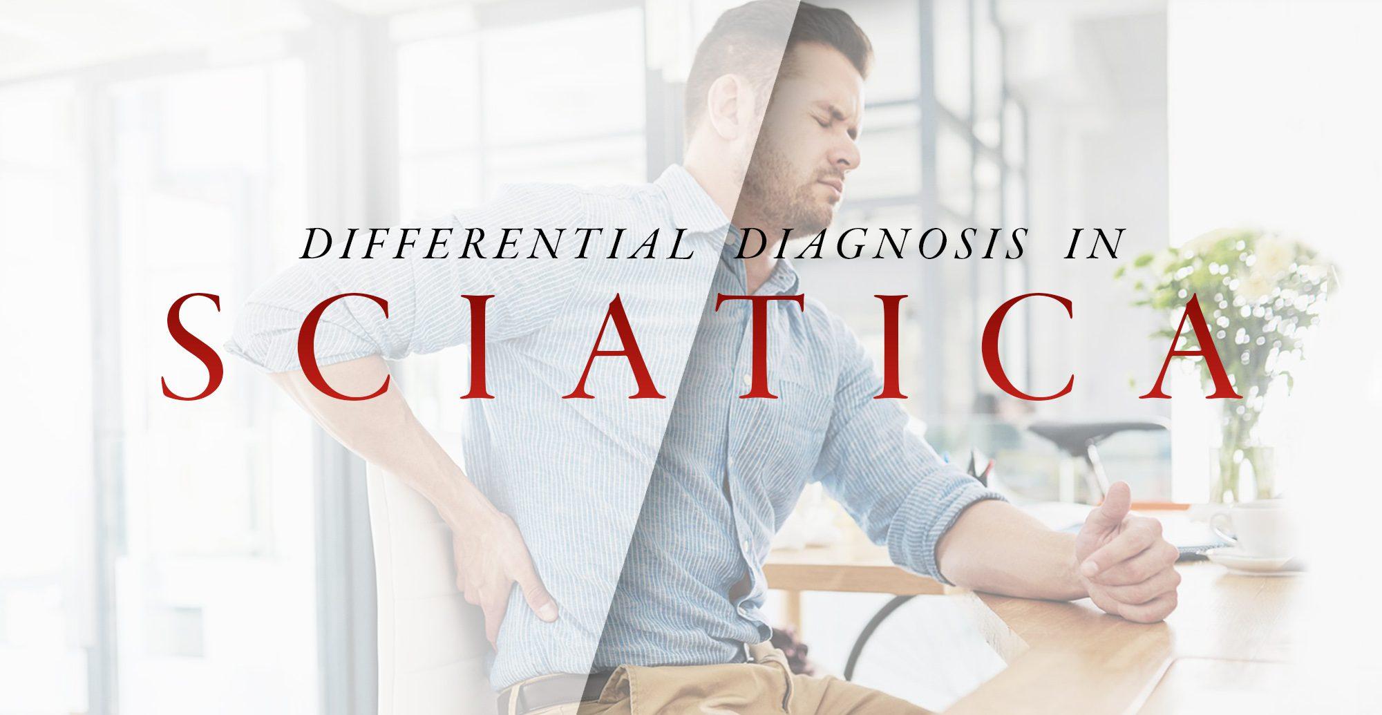 Diagnóstico diferencial en la ciática, parte 2 | El Paso, TX Quiropráctico