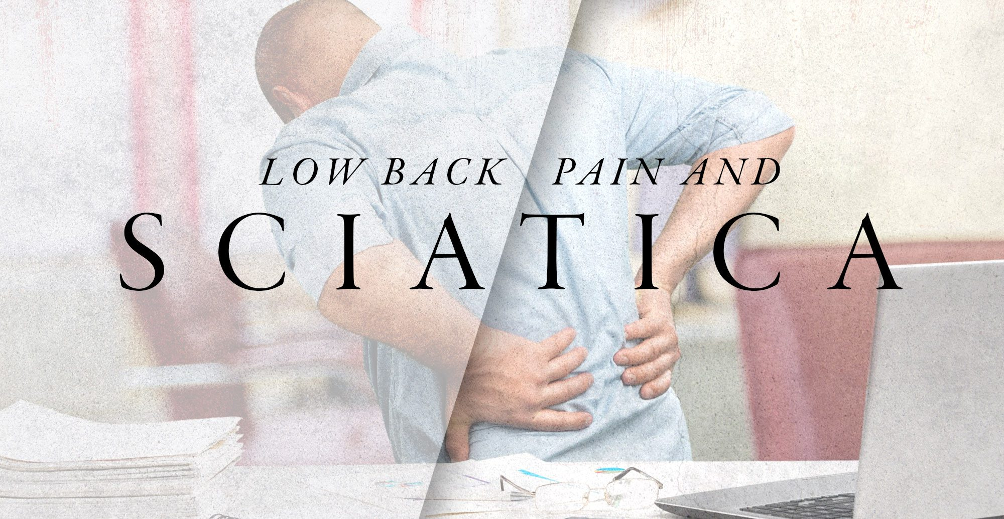 Low Back Pain & Sciatica | El Paso, TX Chiropractor