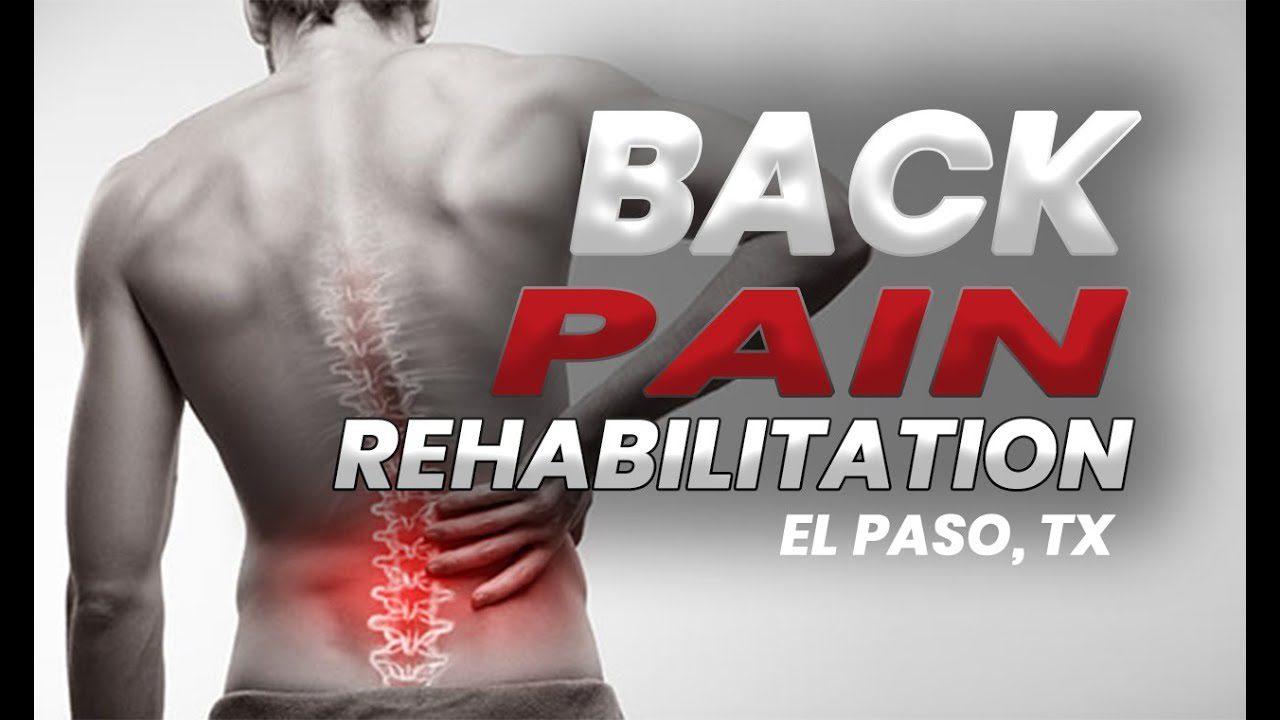 11860 Vista Del Sol Ste. 128 *BACK PAIN* Rehabilitation | El Paso, Tx (2019)