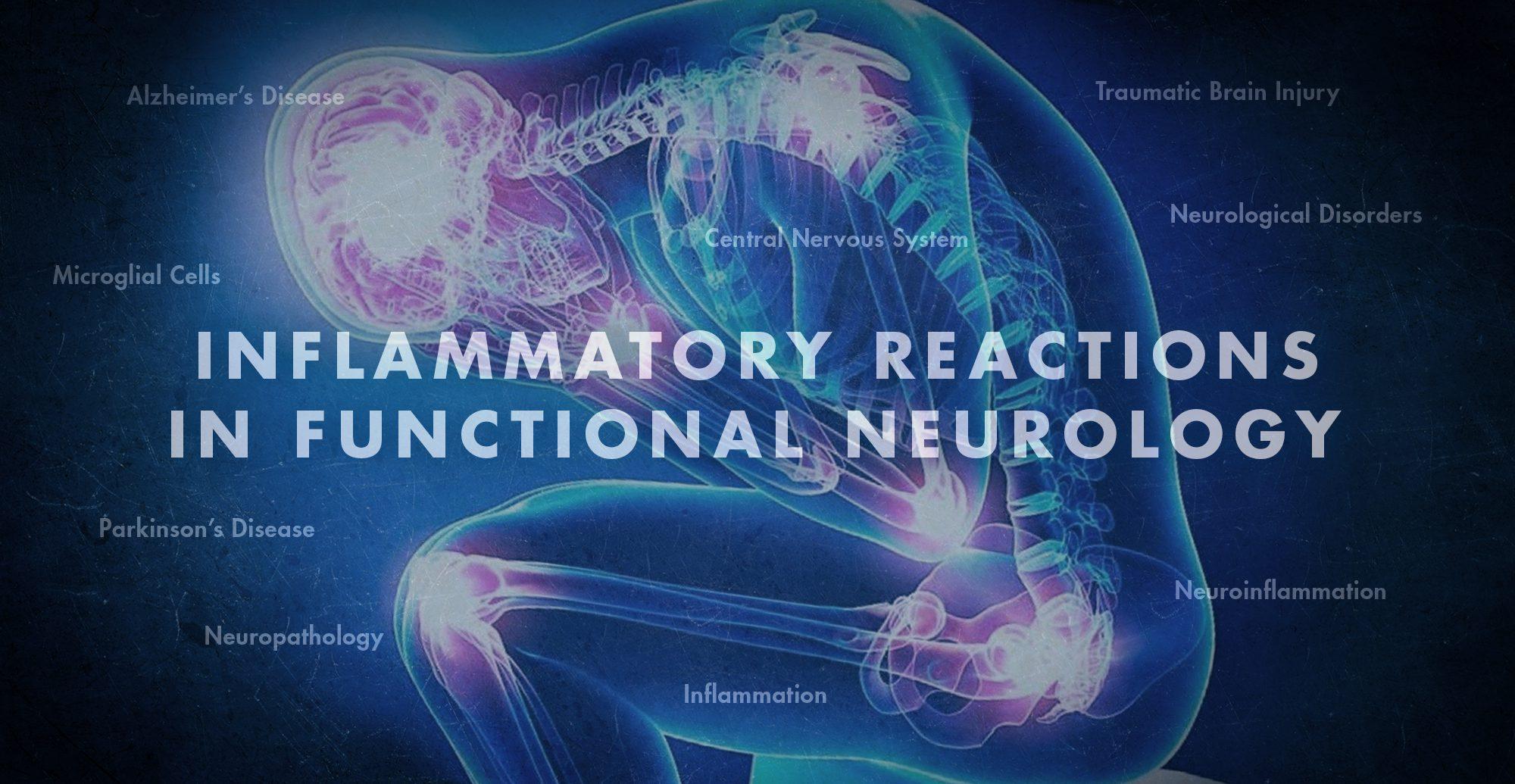Reacciones inflamatorias en neurología funcional | El Paso, TX Quiropráctico