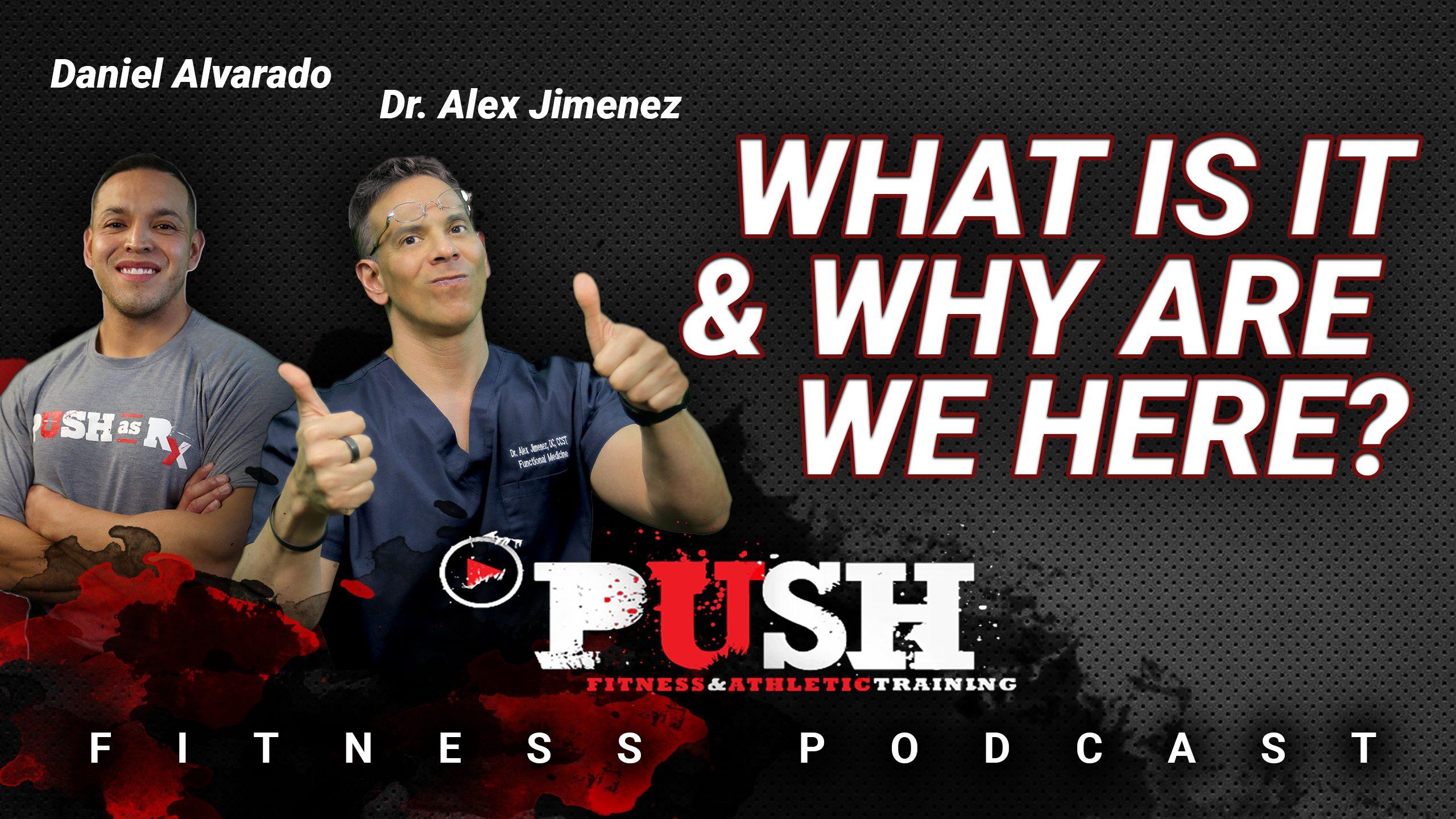 PUSH Fitness Podcast: ¿Qué es y por qué estamos aquí? | El Paso, TX Quiropráctico
